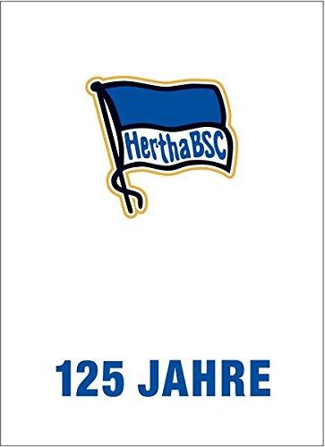 125 Jahre Hertha BSC: Das Jubiläumsbuch