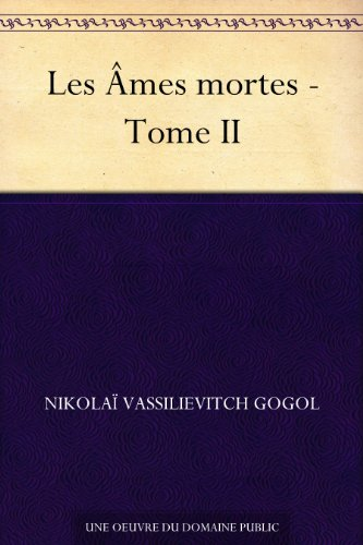 Les Âmes mortes - Tome II (French Edition)