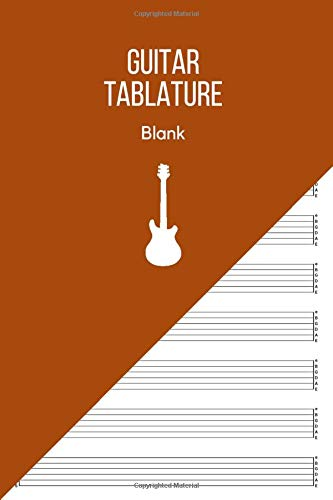 Guitar Tablature Blank: Guitar Music Tabs Journal, Blank Guitar Tab Paper, 120 pages for Guitarist and Musicians (Guitar Chord Diagrams - Tablature Staff Music Paper)