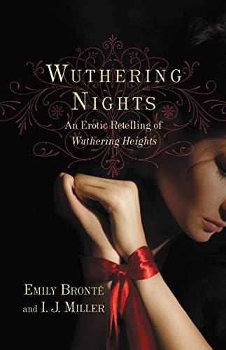 Wuthering Nights: An Erotic Retelli…