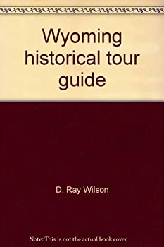 Paperback Wyoming historical tour guide Book