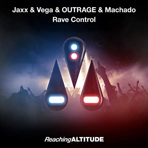 Jaxx & Vega, Outrage & Machado
