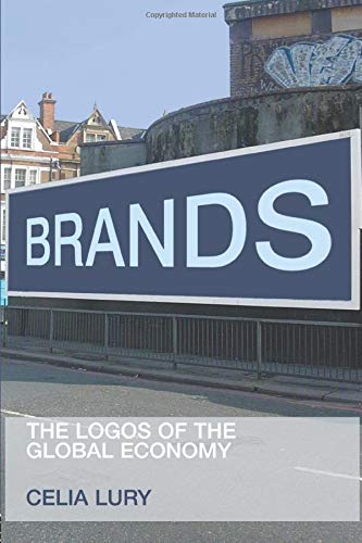 Brands: The Logos of the Global Economy