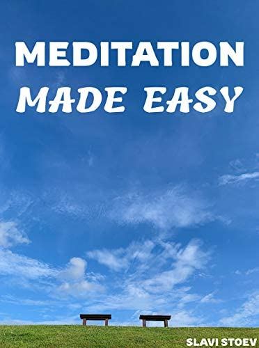 Meditation Made Easy Start Meditating in 5 minutes Achieve Enlightenment in 6 months product image