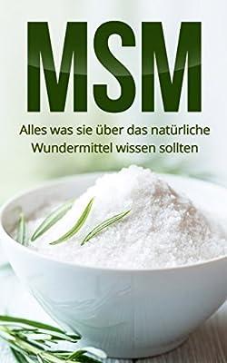 MSM: Alles was Sie über das Wundermittel wissen sollten