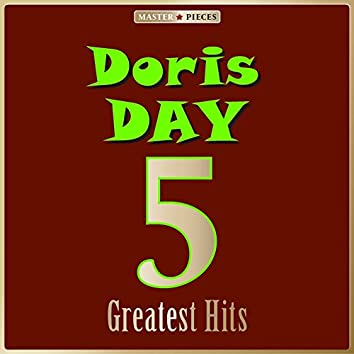 Masterpieces Presents Doris Day: 5 Greatest Hits