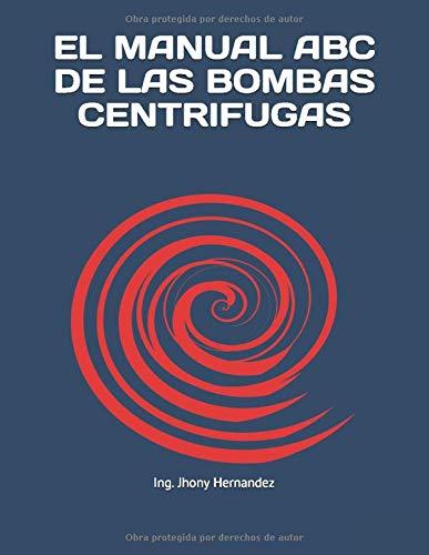 EL MANUAL ABC DE LAS BOMBAS CENTRIFUGAS