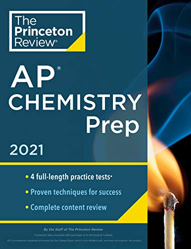 Compare Textbook Prices for Princeton Review AP Chemistry Prep, 2021: 4 Practice Tests + Complete Content Review + Strategies & Techniques 2021 College Test Preparation Illustrated Edition ISBN 9780525569480 by The Princeton Review