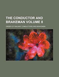 The Conductor and Brakeman Volume 8