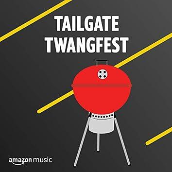 Tailgate Twangfest