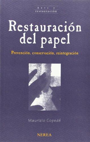 Restauración del papel (Arte Y Restauracion)