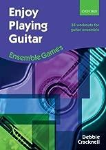 Enjoy Playing Guitar: Ensemble Games: 34 workouts for guitar ensemble by Debbie Cracknell (Composer) (8-Apr-2010) Sheet music