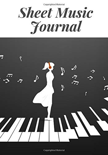 """Sheet music journal: Music Journal: Composition Notebook Manuscript Paper Lyric Diary . 150 pages 7x10"""" format, ideal for musicians"""