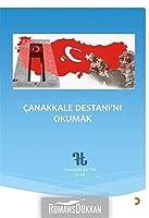 Canakkale Destani'ni Okumak
