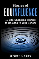 Stories of EduInfluence