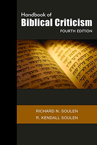 Compare Textbook Prices for Handbook of Biblical Criticism, Fourth Edition 4th ed. Edition ISBN 9780664235345 by Soulen, Richard N.,Soulen, R. Kendall