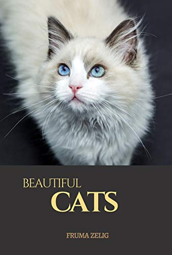 Beautiful Cats: An Adult Picture Book and Nature Photography with Animal Images with NO Text or Words for Seniors, The Elderly, Dementia And Alzheimer's Patients For Easy Relaxation (English Edition)