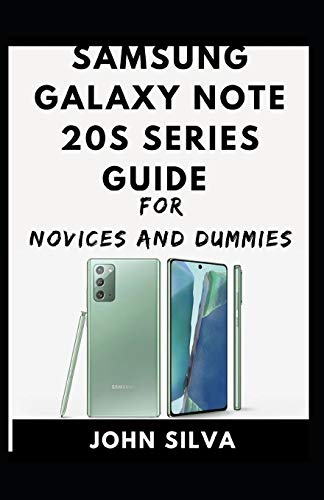 Samsung Galaxy S20 Series For Novices And Dummies