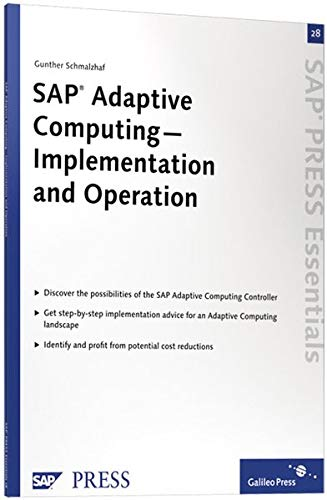 SAP Adaptive Computing — Implementation and Operation: SAP PRESS Essentials 28 (SAP-Hefte: Essentials)