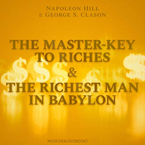 The Master-Key to Riches & The Richest Man in Babylon cover art
