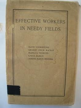 Unknown Binding Effective Workers in Needy Fields Book