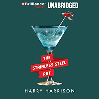 The Stainless Steel Rat                   By:                                                                                                                                 Harry Harrison                               Narrated by:                                                                                                                                 Phil Gigante                      Length: 4 hrs and 53 mins     23 ratings     Overall 4.0