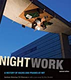 Nightwork, updated edition: A History of Hacks and Pranks at MIT (The MIT Press)