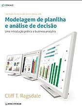 Modelagem de planilha e análise de decisão: Uma introdução prática a business analytics