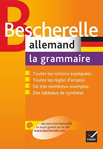 Bescherelle Allemand : la grammaire: Ouvrage de référence sur la grammaire allemande