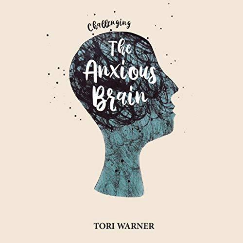 『Challenging the Anxious Brain』のカバーアート