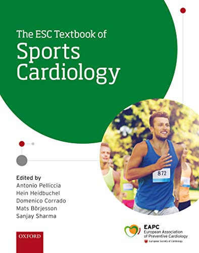 The ESC Textbook of Sports Cardiology (The European Society of Cardiology Series) (English Edition)
