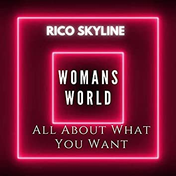 All About What You Want (Womans World)