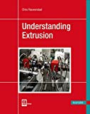Understanding Extrusion - Chris Rauwendaal