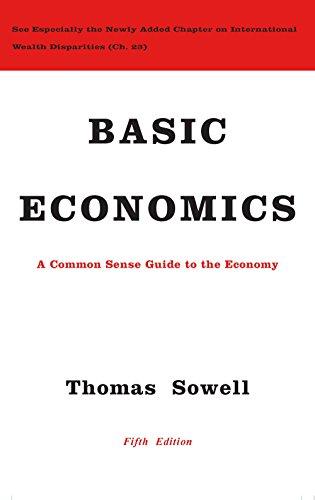 Basic Economics: A Common Sense Guide to the Economy (English Edition)
