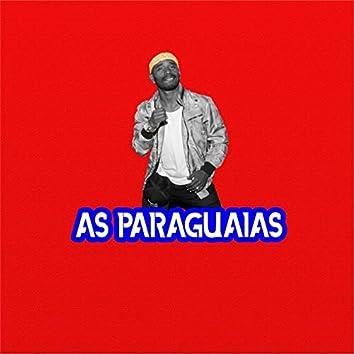 As Paraguaias (feat. MC Neguinho)