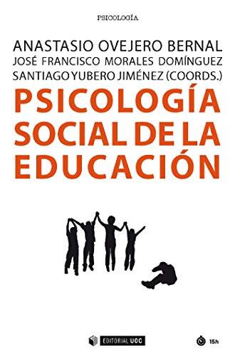 Psicología social de la educación (Manuales) (Spanish Edition)