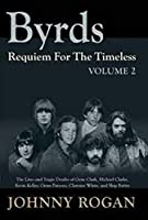 Byrds Requiem For The Timeless Volume 2