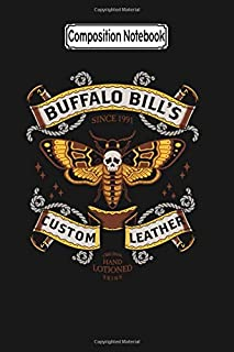 Composition Notebook: Buffalo Bill's Custom Leathers Silence of the Lambs Journal Notebook Blank Lined Ruled 6x9 100 Pages