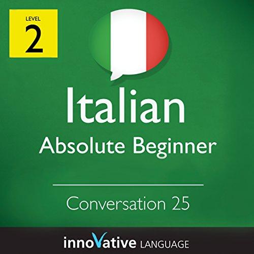Absolute Beginner Conversation #25 (Italian) audiobook cover art