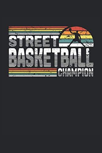 Street Basketball Champion: Cuaderno de rayas cuaderno de escritura diario libro de tareas libro de cuentos (15,24 x 22,86 cm; ca. A5) 120 páginas. ... dunk slamdunk equipo de baloncesto.