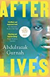 Afterlives: By the winner of the Nobel Prize in Literature 2021 (English Edition)...