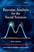 Bayesian Analysis for the Social Sciences by Simon Jackman(2009-12-02)