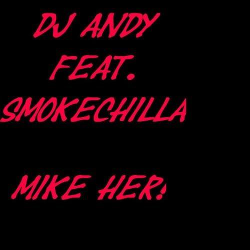 DJ Andy feat. SmokeChilla