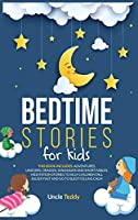 Bedtime Stories For Kids: This Book Includes: Adventures, Unicorn, Dragon, Dinosaurs And Short Fables. Meditation Stories To Help Children Fall Asleep Fast And Go To Sleep Feeling Calm