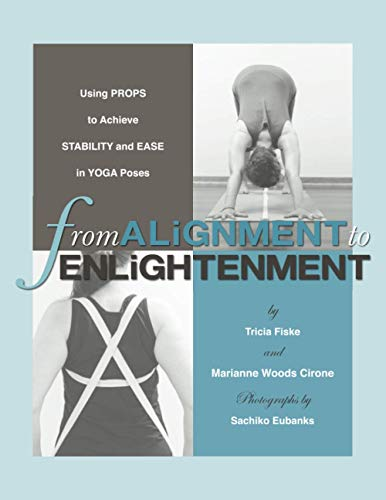 From Alignment to Enlightenment: Using Props to Achieve Stability and Ease in Yoga Poses