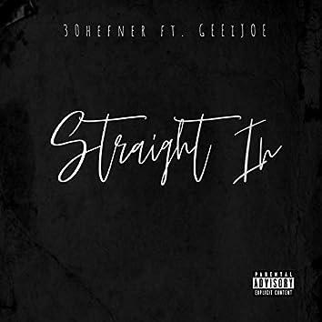Straight in (feat. Geeijoe)