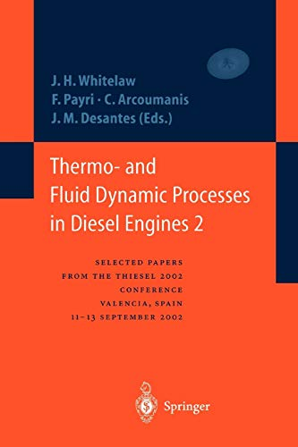 Thermo- and Fluid Dynamic Processes in Diesel Engines 2: Selected papers from the THIESEL 2002 Conference, Valencia, Spain, 11-13 September 2002 *