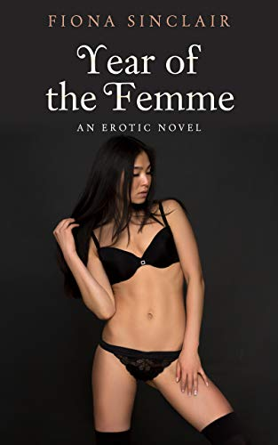 Year of the Femme: More Lesbian Erotica Confessions
