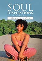 Soul Inspirations: A Journey for the Divine