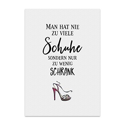 Kunstdruck, Poster mit Spruch – Man HAT NIE ZU VIELE Schuhe – Typografie-Bild auf hochwertigem...